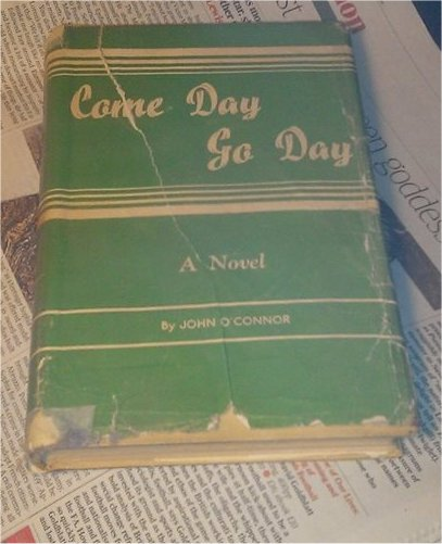 COME DAY GO DAY 1948(MY COPY)